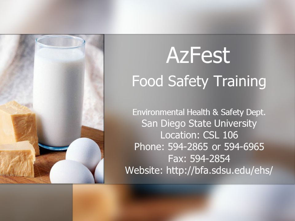 AzFest Food Safety Training Environmental Health & Safety Dept.