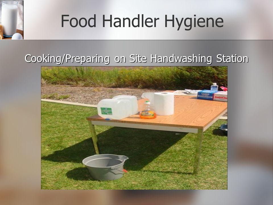 Food Handler Hygiene Cooking/Preparing on Site Handwashing Station