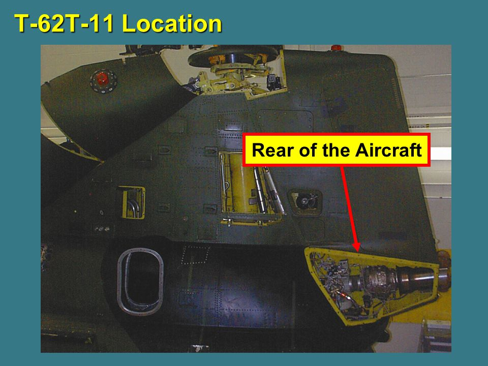 T-62T-11 Location Rear of the Aircraft