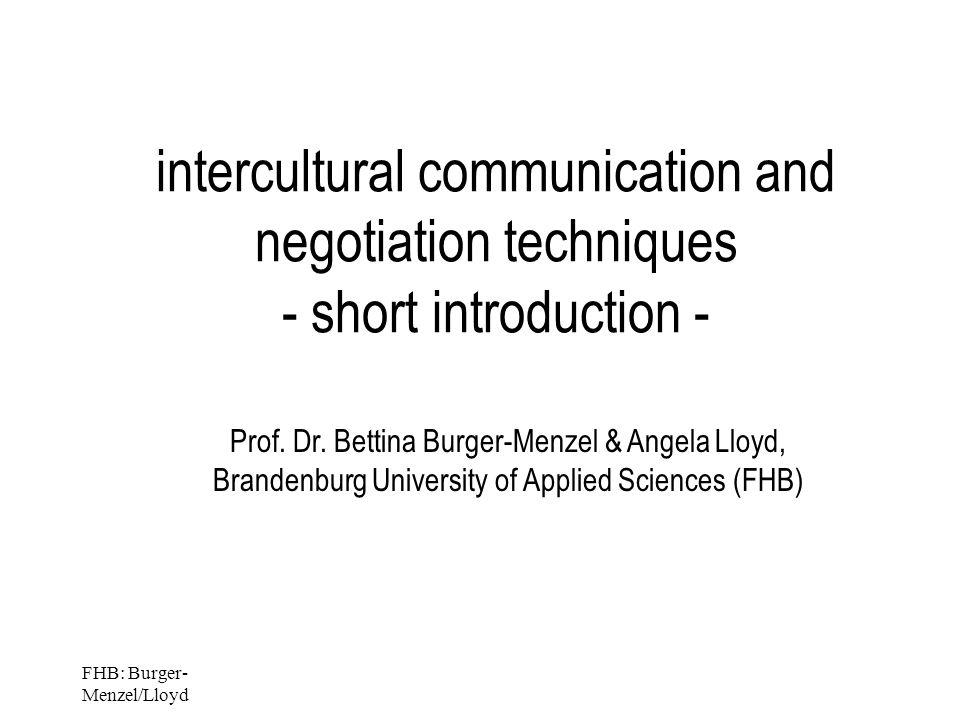 FHB: Burger- Menzel/Lloyd intercultural communication and negotiation techniques - short introduction - Prof.
