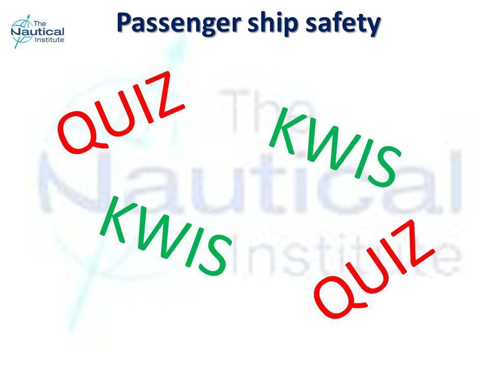 QUIZ KWIS QUIZ Passenger ship safety