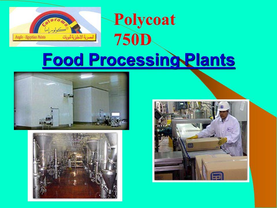 Polycoat 750D Food Processing Plants