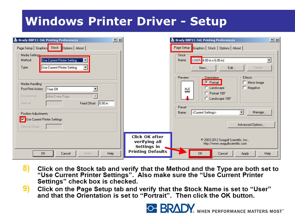 Windows Printer Driver - Setup Click OK after verifying all Settings in Printing Defaults 8) Click on the Stock tab and verify that the Method and the