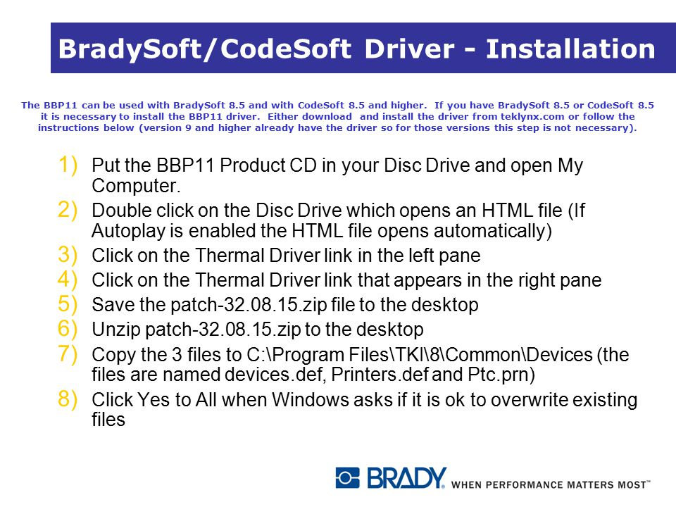 BradySoft/CodeSoft Driver - Installation 1) Put the BBP11 Product CD in your Disc Drive and open My Computer. 2) Double click on the Disc Drive which