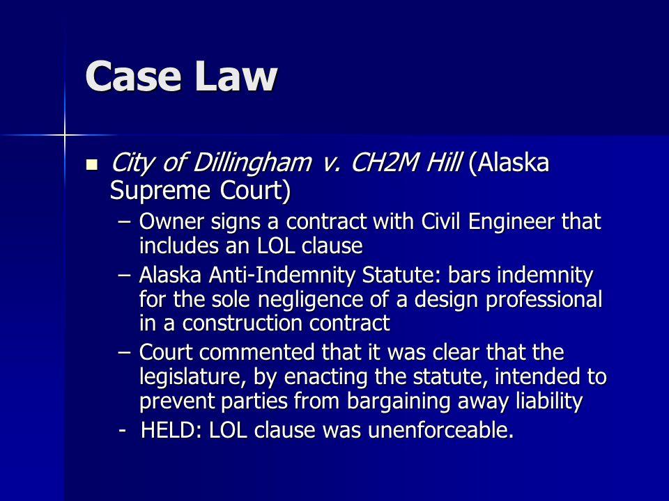 Case Law City of Dillingham v. CH2M Hill (Alaska Supreme Court) City of Dillingham v.