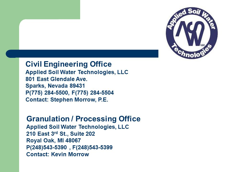 Civil Engineering Office Applied Soil Water Technologies, LLC 801 East Glendale Ave.
