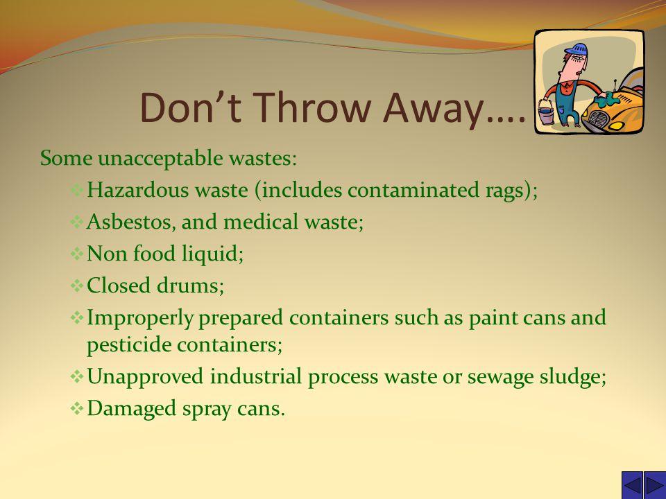 Don't Throw Away….