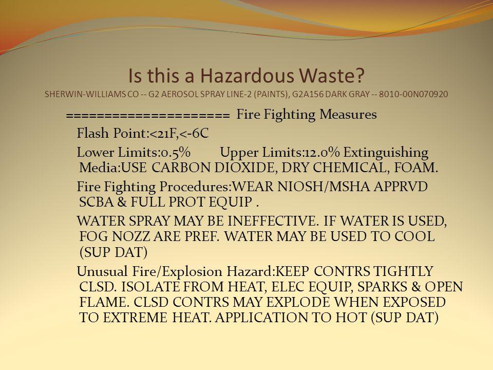 Is this a Hazardous Waste.