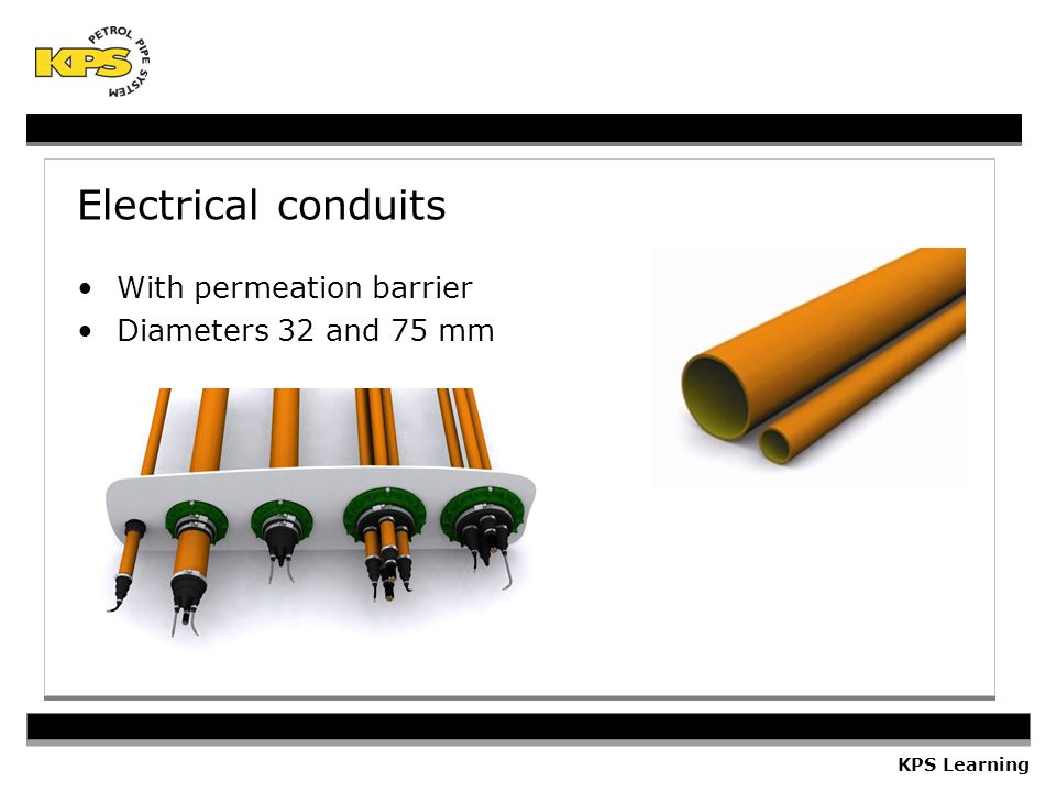 KPS Learning Electrical conduits With permeation barrier Diameters 32 and 75 mm