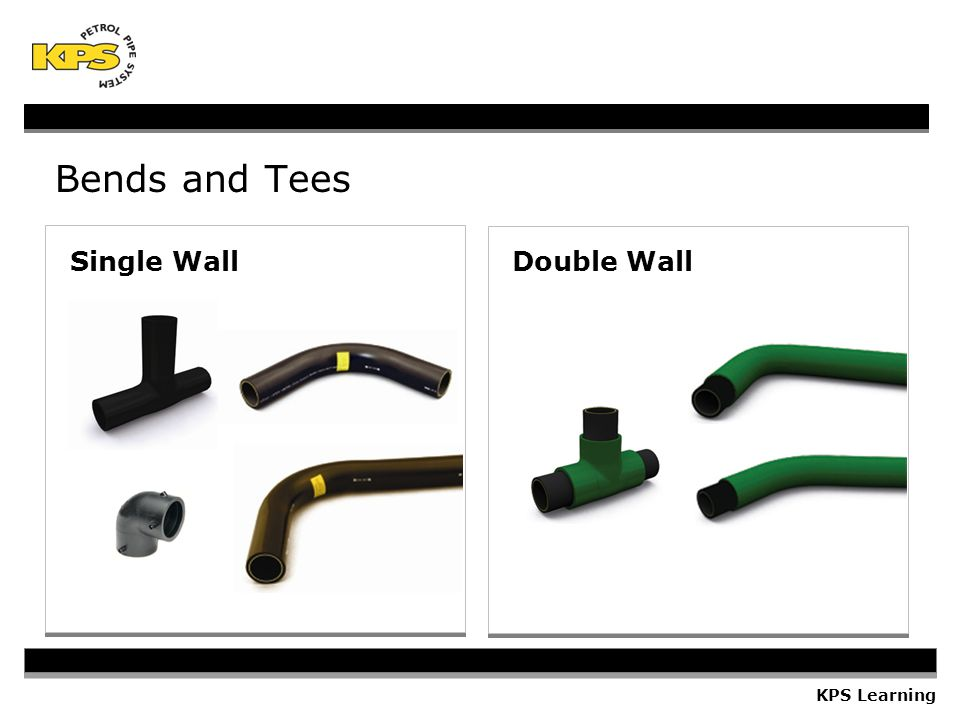 KPS Learning Single WallDouble Wall Bends and Tees