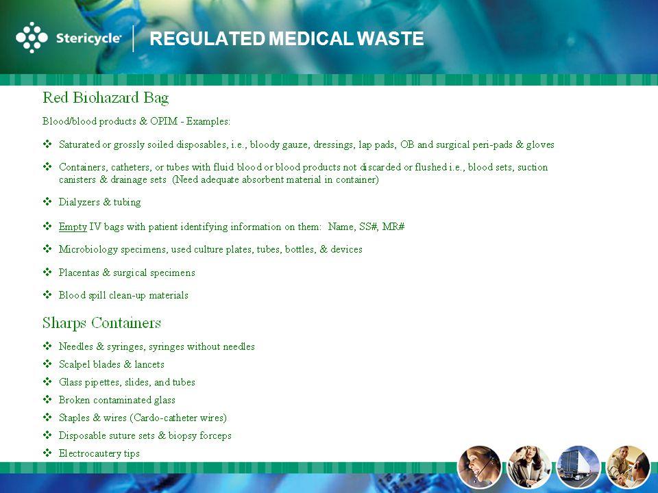 REGULATED MEDICAL WASTE