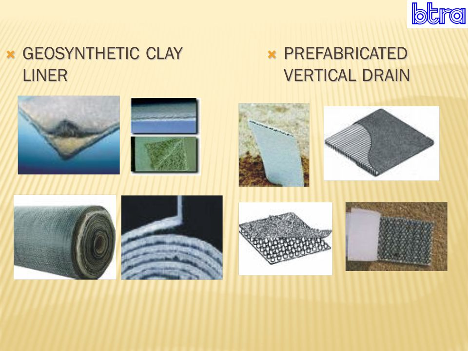  GEOSYNTHETIC CLAY LINER  PREFABRICATED VERTICAL DRAIN
