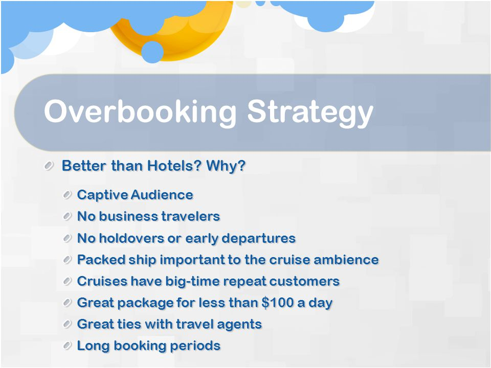 Overbooking Strategy Better than Hotels.Why.