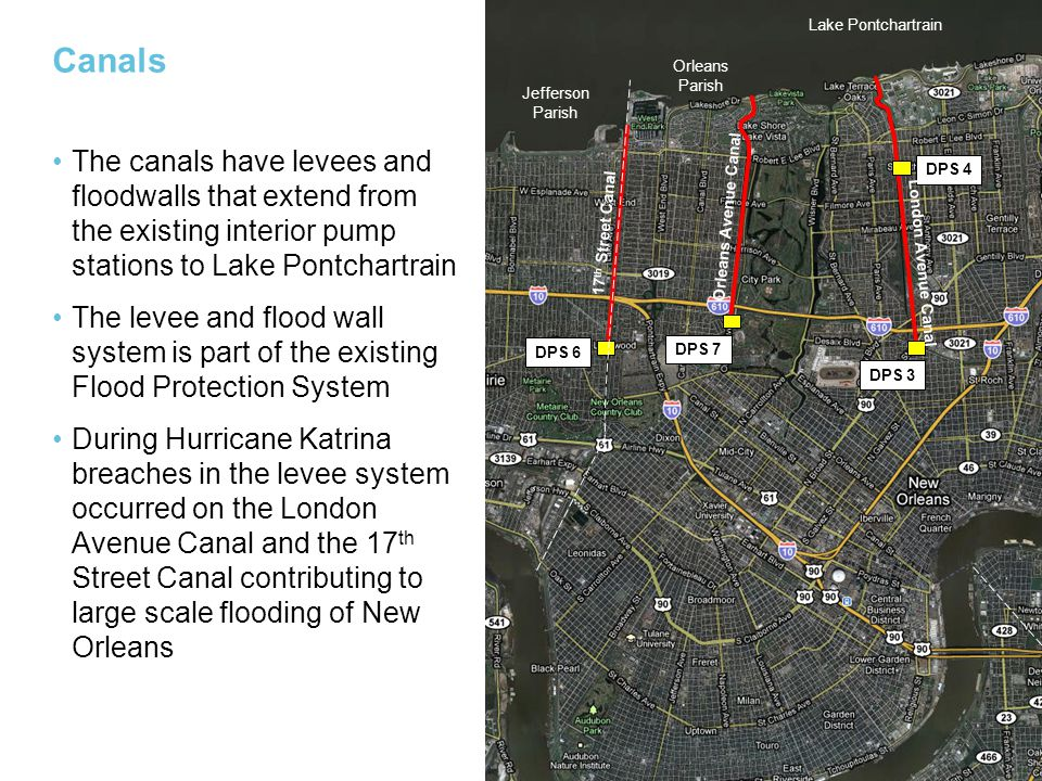 Canals The canals have levees and floodwalls that extend from the existing interior pump stations to Lake Pontchartrain The levee and flood wall syste