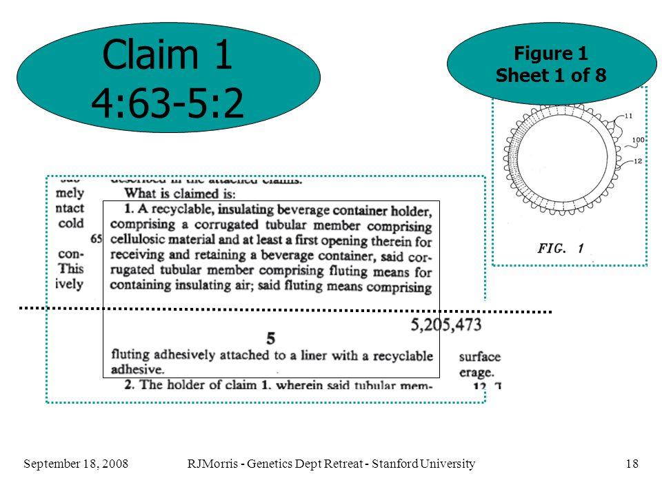 RJMorris - Genetics Dept Retreat - Stanford University18September 18, 2008 Claim 1 4:63-5:2 Figure 1 Sheet 1 of 8 Claim 1, Figure 1