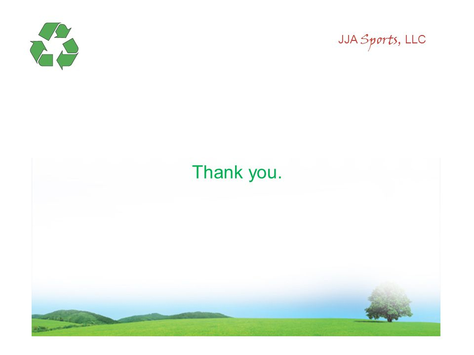 JJA Sports, LLC Thank you.