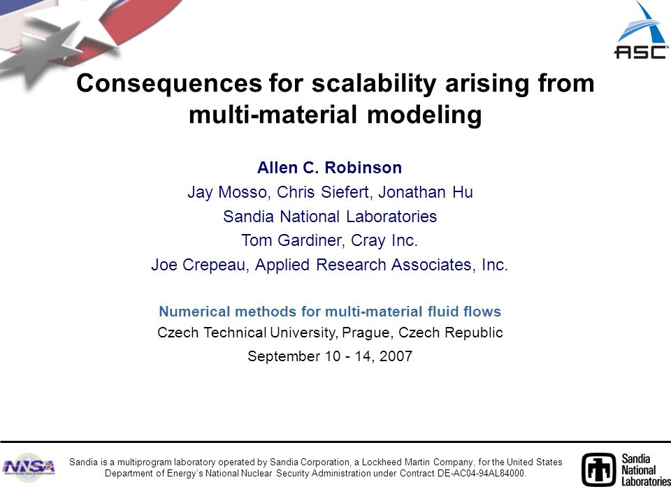 Consequences for scalability arising from multi-material modeling Allen C.
