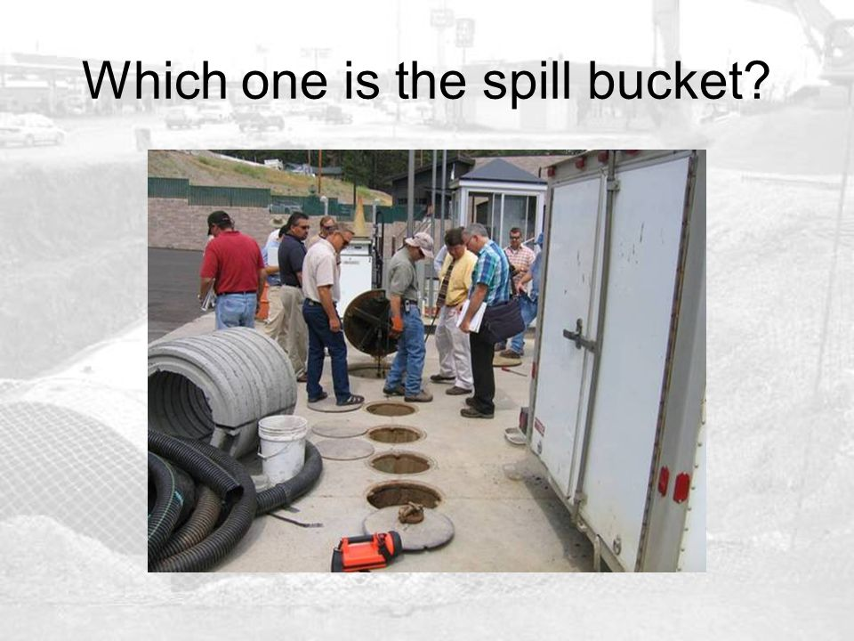 Which one is the spill bucket?