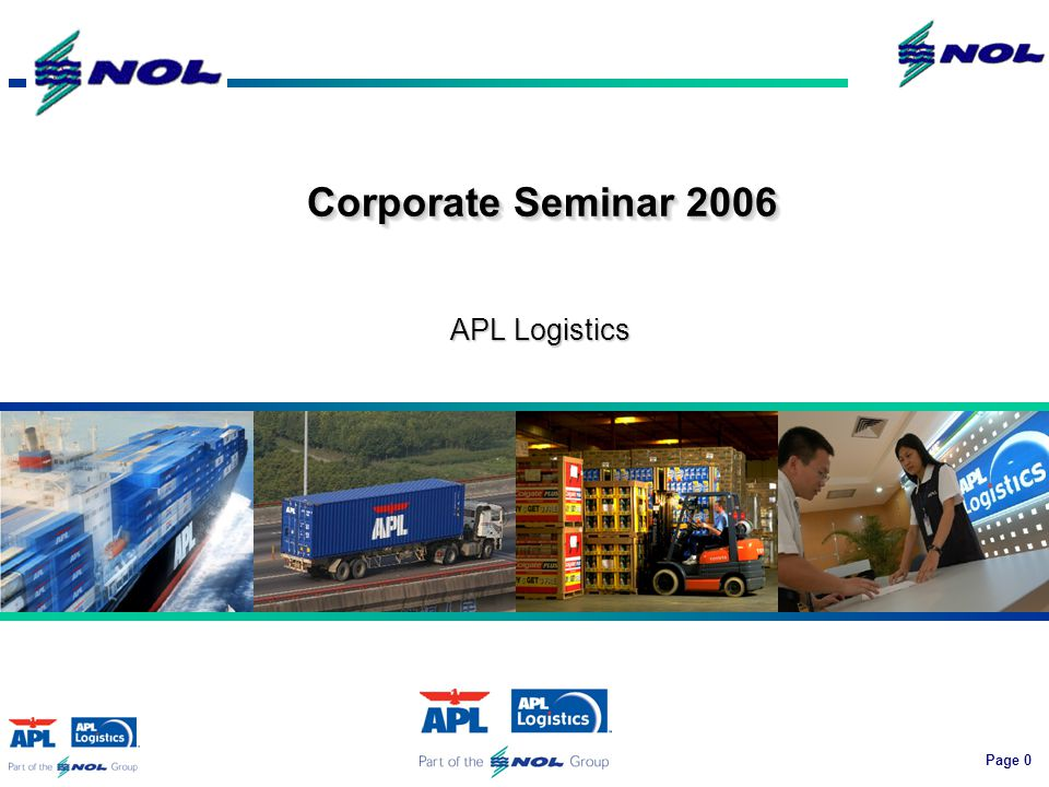 Page 0 APL Logistics Corporate Seminar 2006