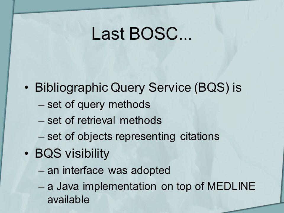 Last BOSC...