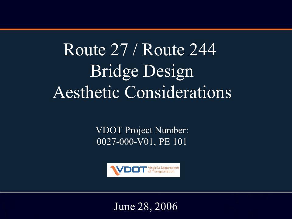 RT. 27/ Rt. 244 Bridge Study June 28, 2006 Bridge Elevation