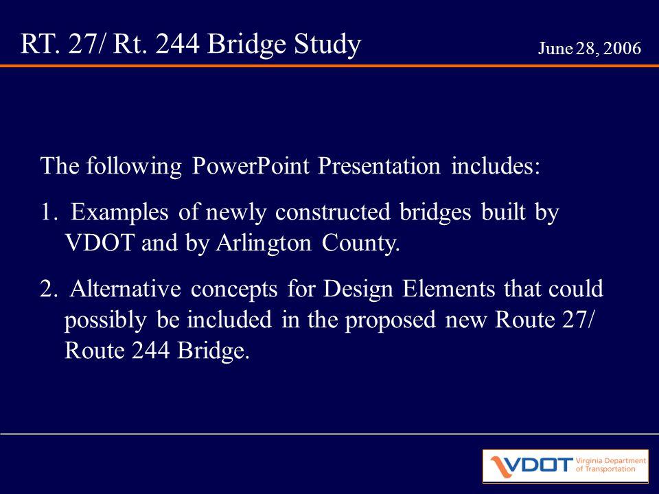 RT. 27/ Rt. 244 Bridge Study June 28, 2006 Aerial