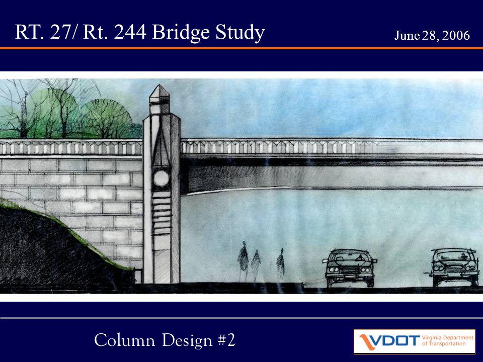 RT. 27/ Rt. 244 Bridge Study June 28, 2006 Column Design #2