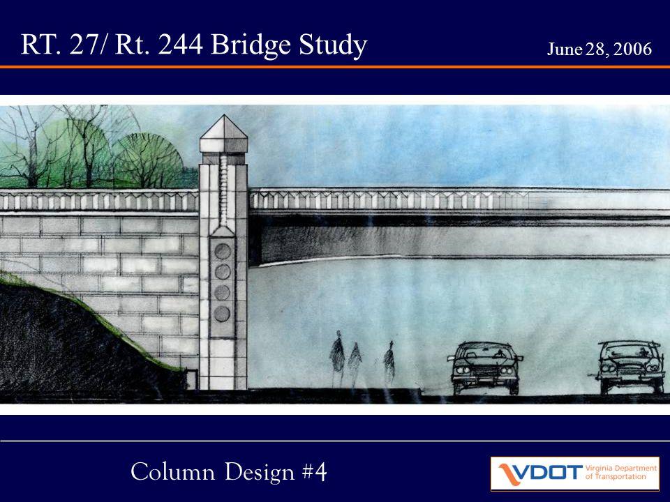 RT. 27/ Rt. 244 Bridge Study June 28, 2006 Column Design #4