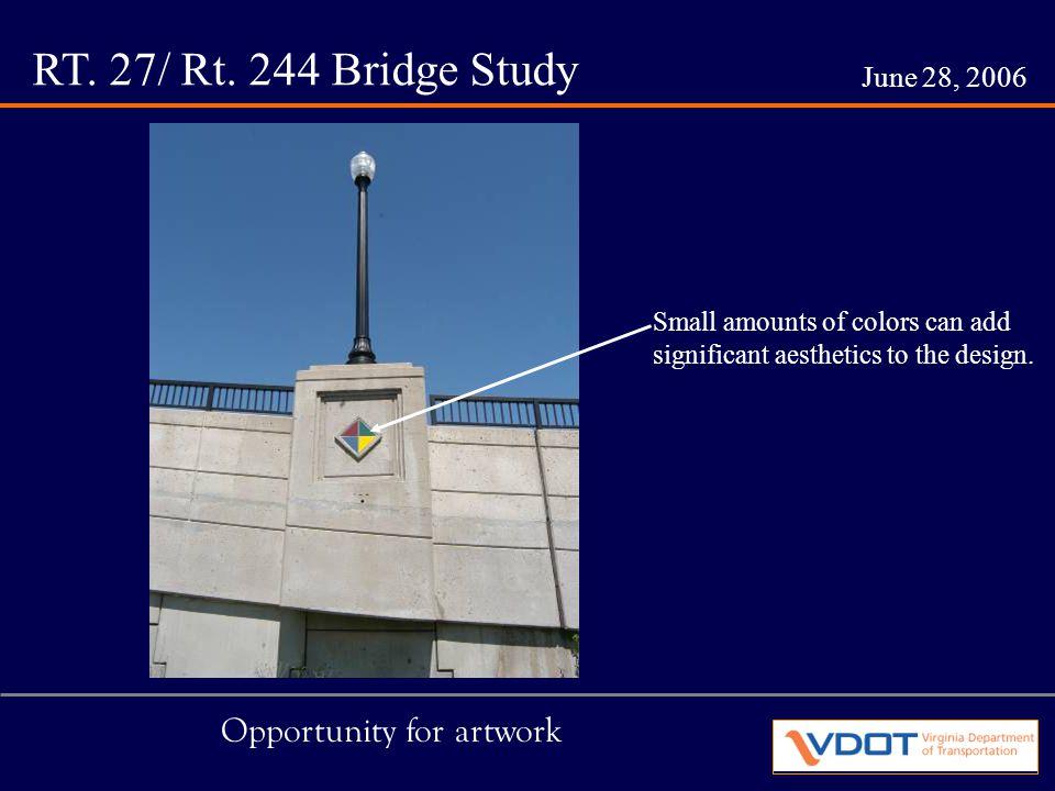 RT. 27/ Rt. 244 Bridge Study June 28, 2006 Local Neighborhoods