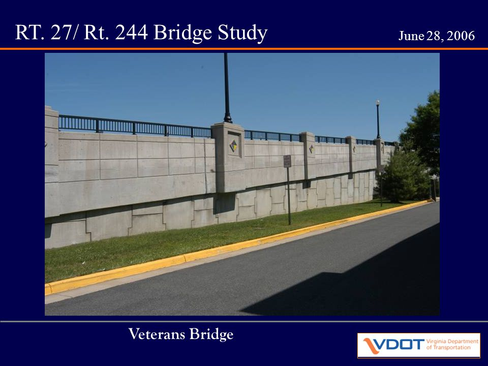 RT. 27/ Rt. 244 Bridge Study June 28, 2006 Various Column Shapes Rt. 244