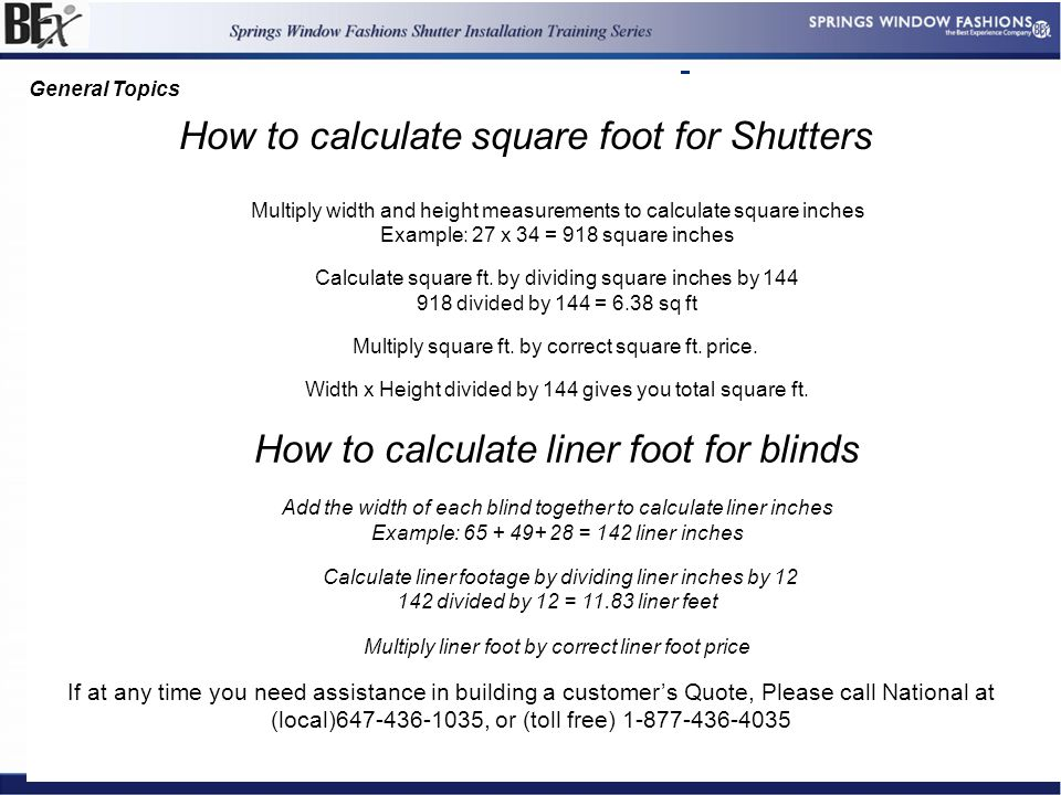 4 References For This Page Handbook References Frame Kit References Last revision 5/30/09 References to Forms New or Revised Document of 15 Multiply width and height measurements to calculate square inches Example: 27 x 34 = 918 square inches Calculate square ft.