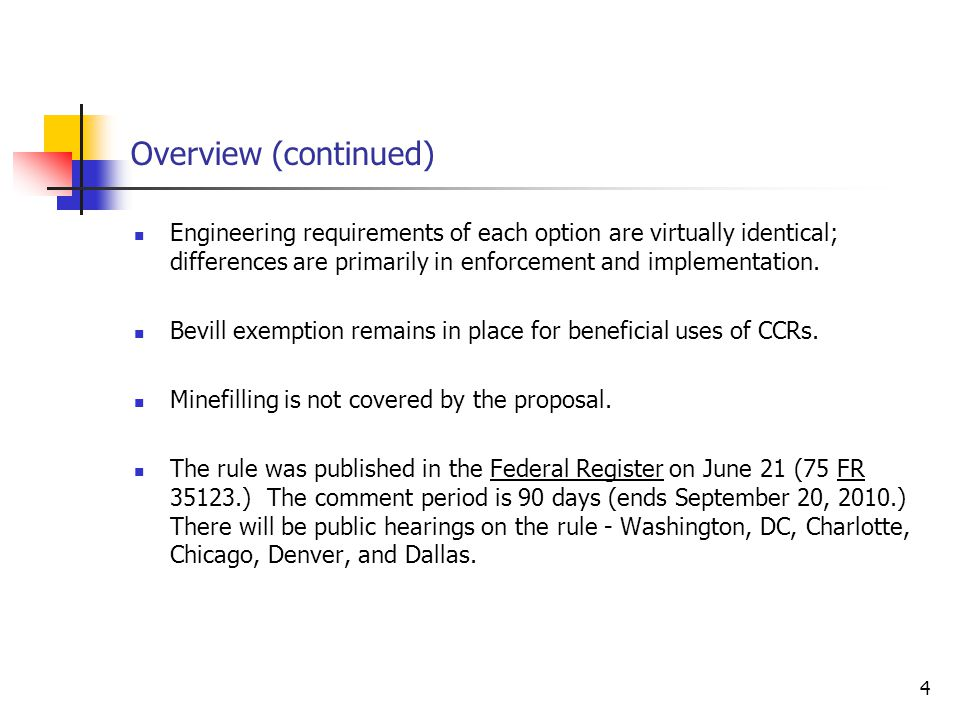 4 Overview (continued) Engineering requirements of each option are virtually identical; differences are primarily in enforcement and implementation.