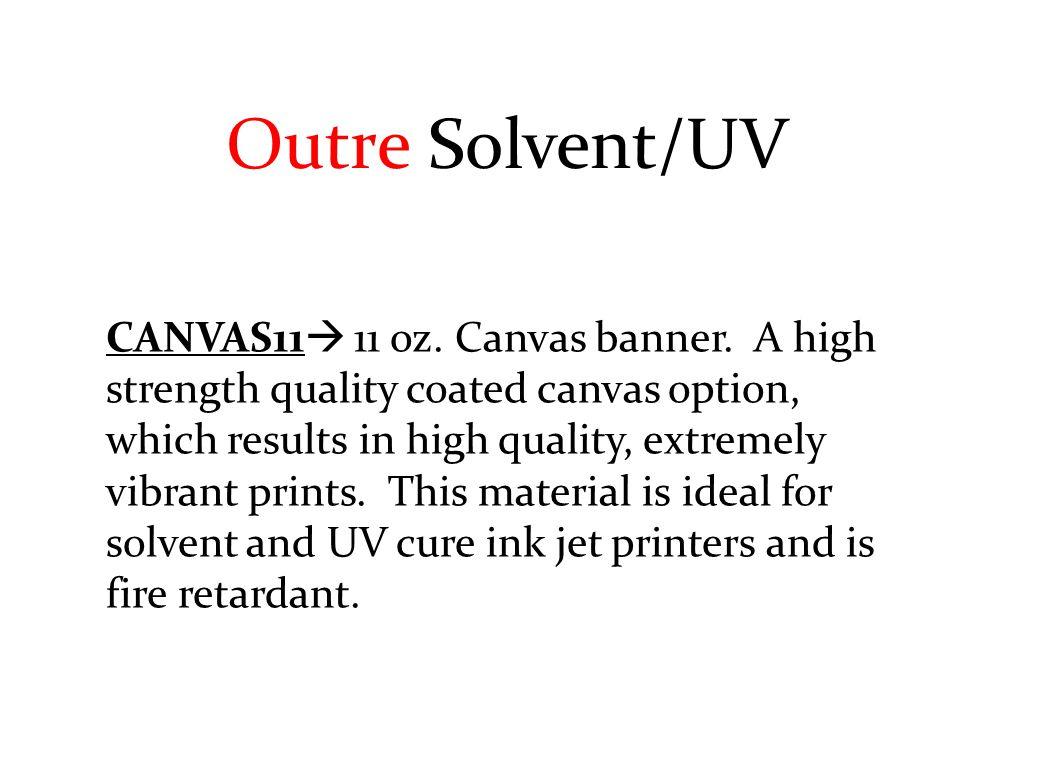 CANVAS11  11 oz. Canvas banner.