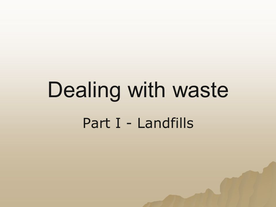 What effects does a landfill have on the soil.