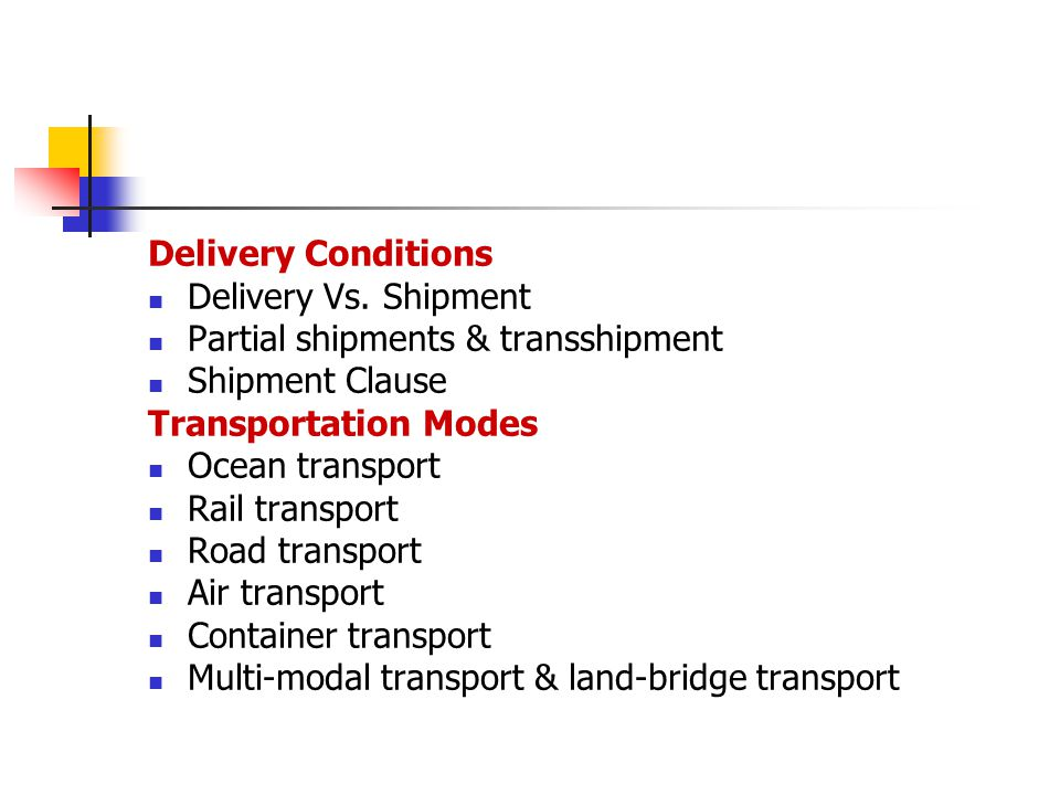Place of Delivery Place of delivery refers to the prescribed place where the goods are to be delivered to the buyer or the carrier.