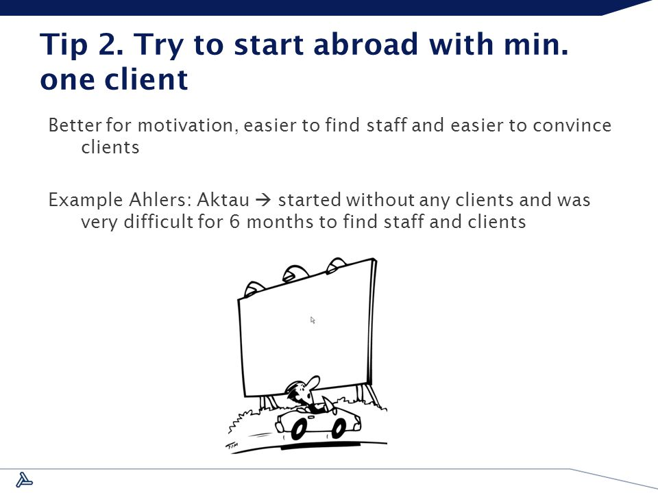 Tip 2. Try to start abroad with min.