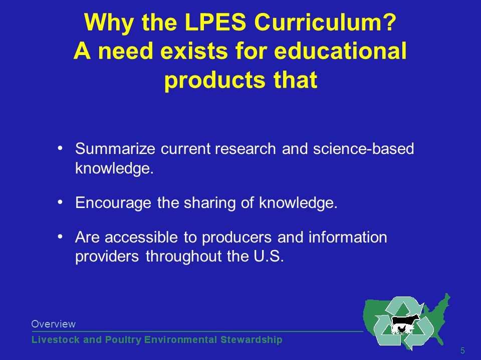 5 Overview Why the LPES Curriculum.