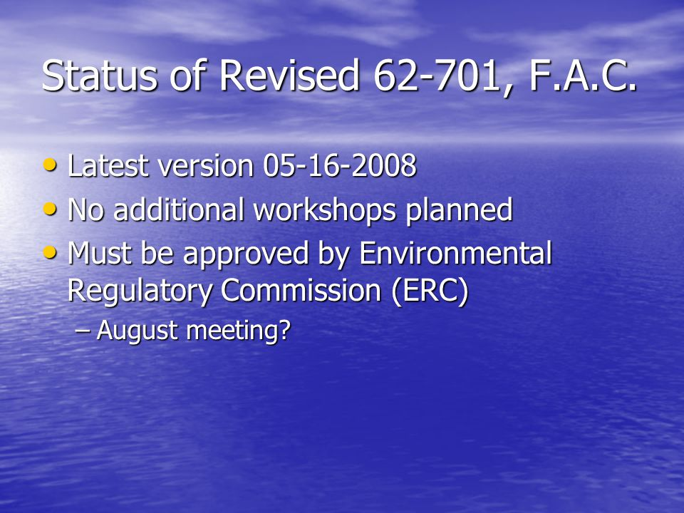 Proposed Changes to Chapter 62-701 Proposed Changes to Chapter 62-701