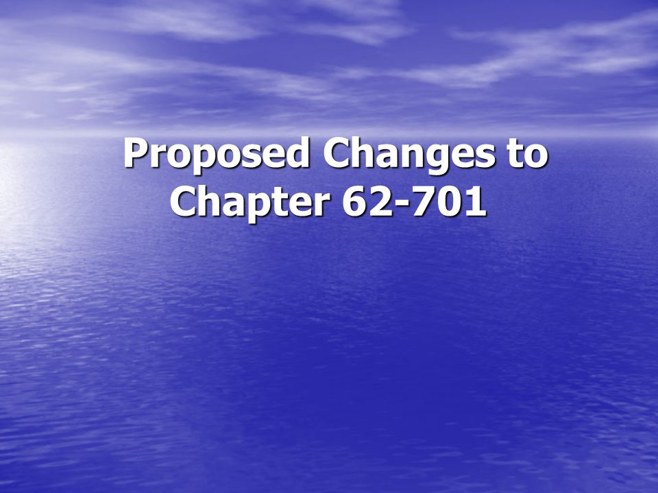 Proposed Changes to 62-701 62-701.730 - C&D Debris Facilities: 62-701.730 - C&D Debris Facilities: –Must provide financial assurance if LTC extended for failing to perform –Provides minimum liner requirements if the facility is lined.