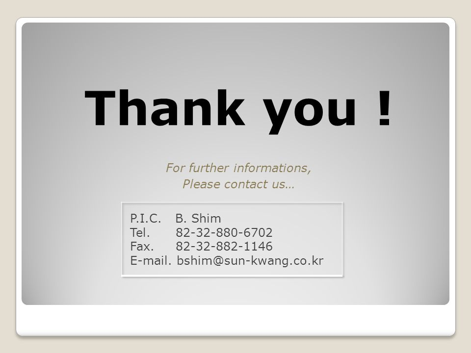 Thank you ! For further informations, Please contact us…