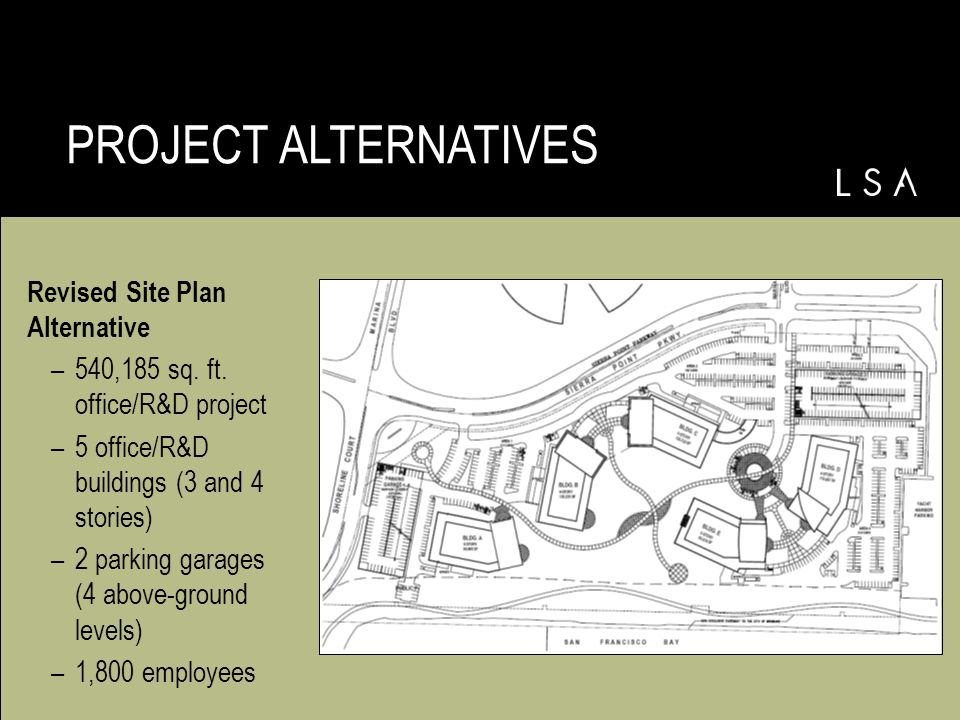 Revised Site Plan Alternative –540,185 sq. ft.