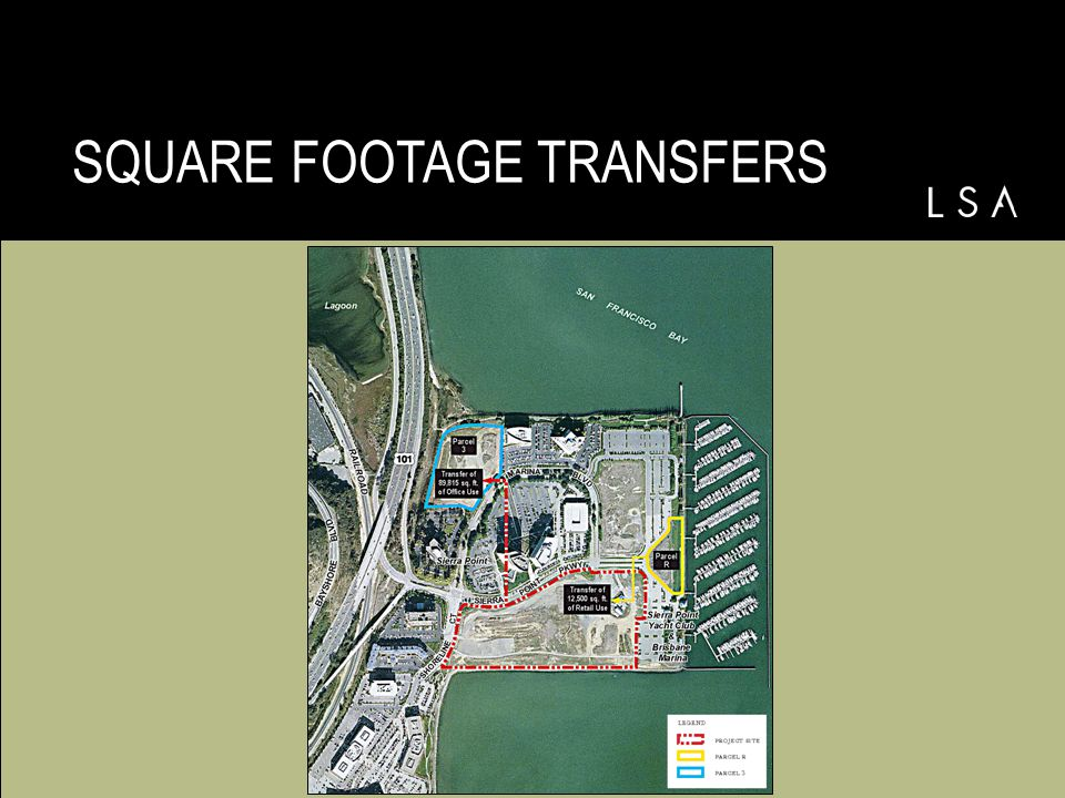 SQUARE FOOTAGE TRANSFERS