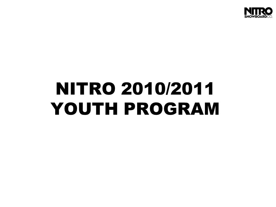 NITRO 2010/2011 YOUTH PROGRAM