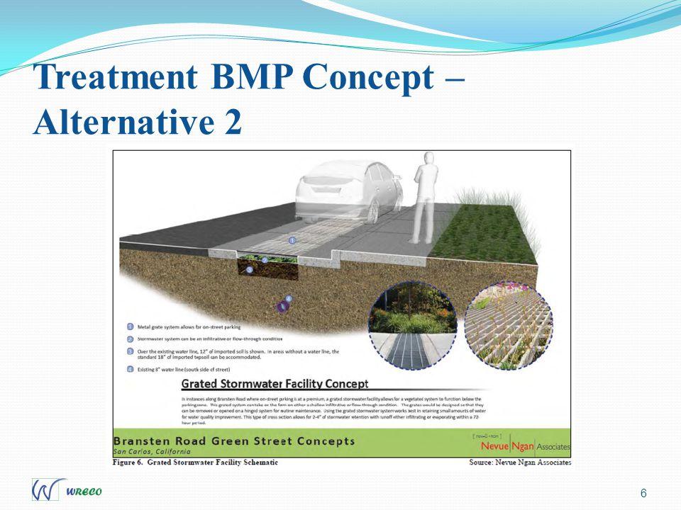 Treatment BMP Concept – Alternative 2 6