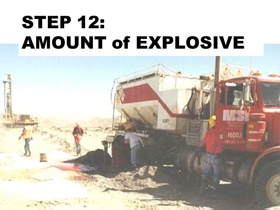 STEP 12: AMOUNT of EXPLOSIVE