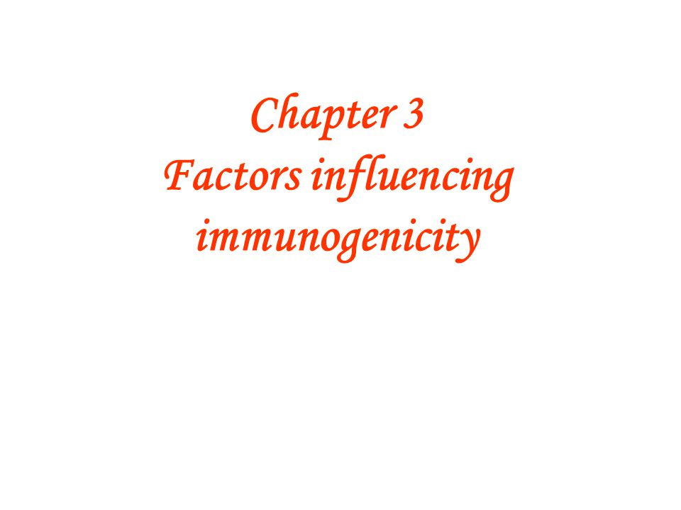 Chapter 3 Factors influencing immunogenicity