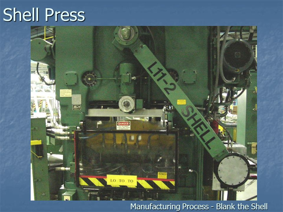 Shell Press Manufacturing Process - Blank the Shell