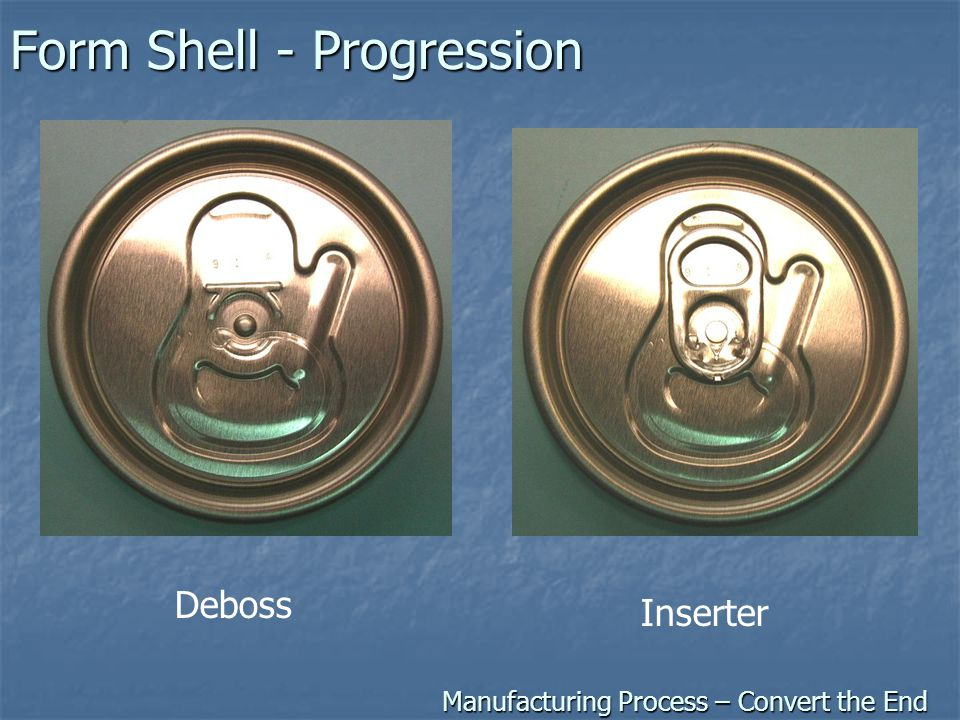 Form Shell - Progression Manufacturing Process – Convert the End Deboss Inserter