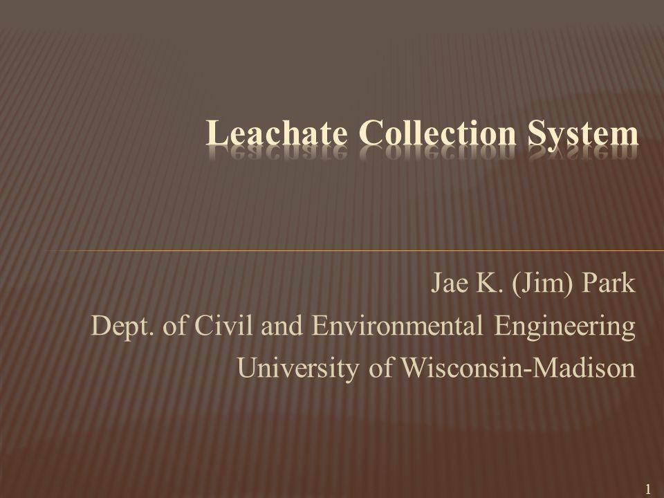 Jae K. (Jim) Park Dept. of Civil and Environmental Engineering University of Wisconsin-Madison 1