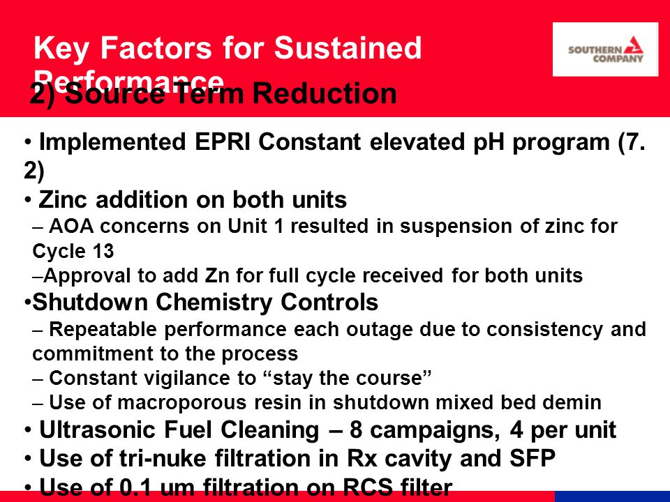 Key Factors for Sustained Performance Implemented EPRI Constant elevated pH program (7.